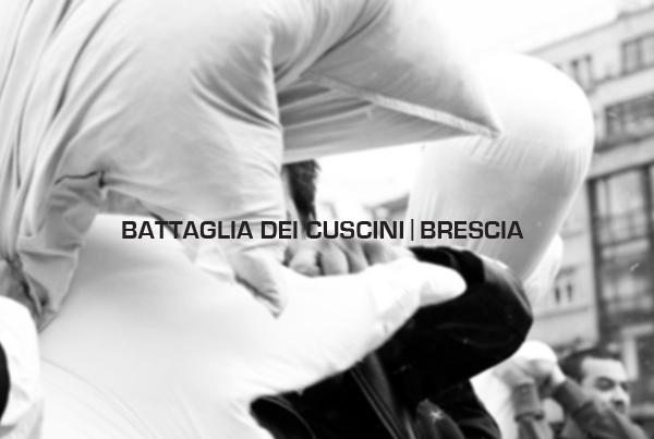 Battaglia dei Cuscini Brescia